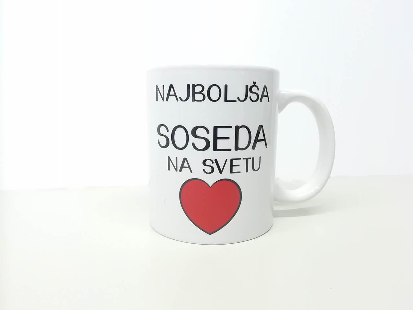 soseda, darilo_za_sosedo, darilo, skodelica, tiskana-skodelica, najboljsi_na_svetu, rerum