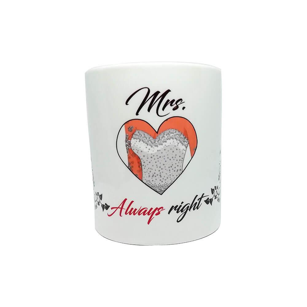 mrs._always right, right, cup, skodelica, darilo, love, unikat_skodelica, tisk_na_skodelico