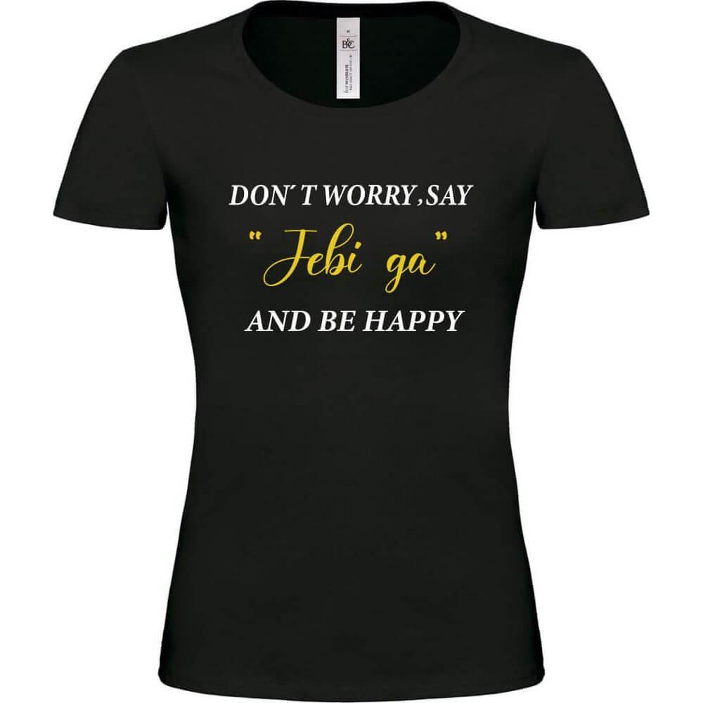 smesna_majica, rerum_majica, darilo, unikat, tisk_na_majico, be_happy,