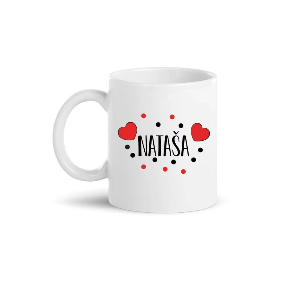 personalizirana skodelica, darilo, skodelica Nataša, Nataša, Natašo, tisk, šalica Nataša, rerum