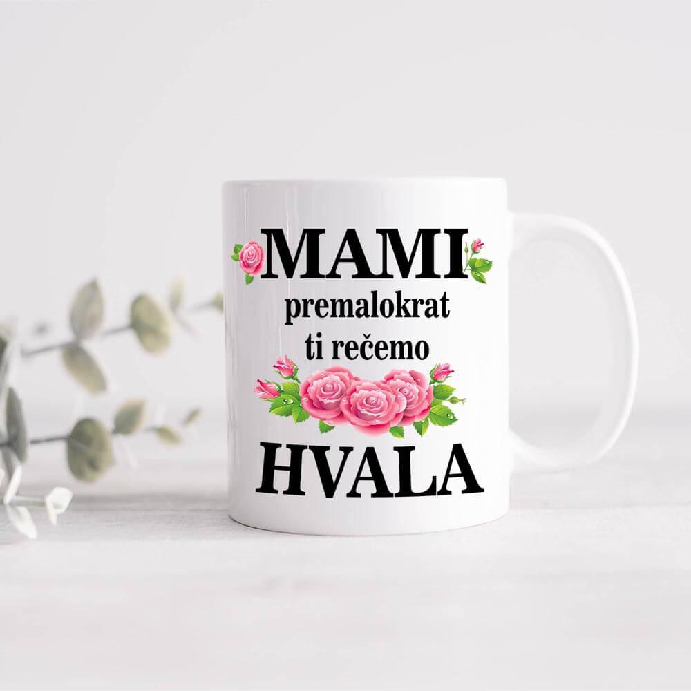 mami, hvala, mami hvala ti za vse, mami premalokrat ti recemo hvala, skodelica_za_mami, skodelica_za_babi, darilo, tisk, šalica, materinski dan, rerum
