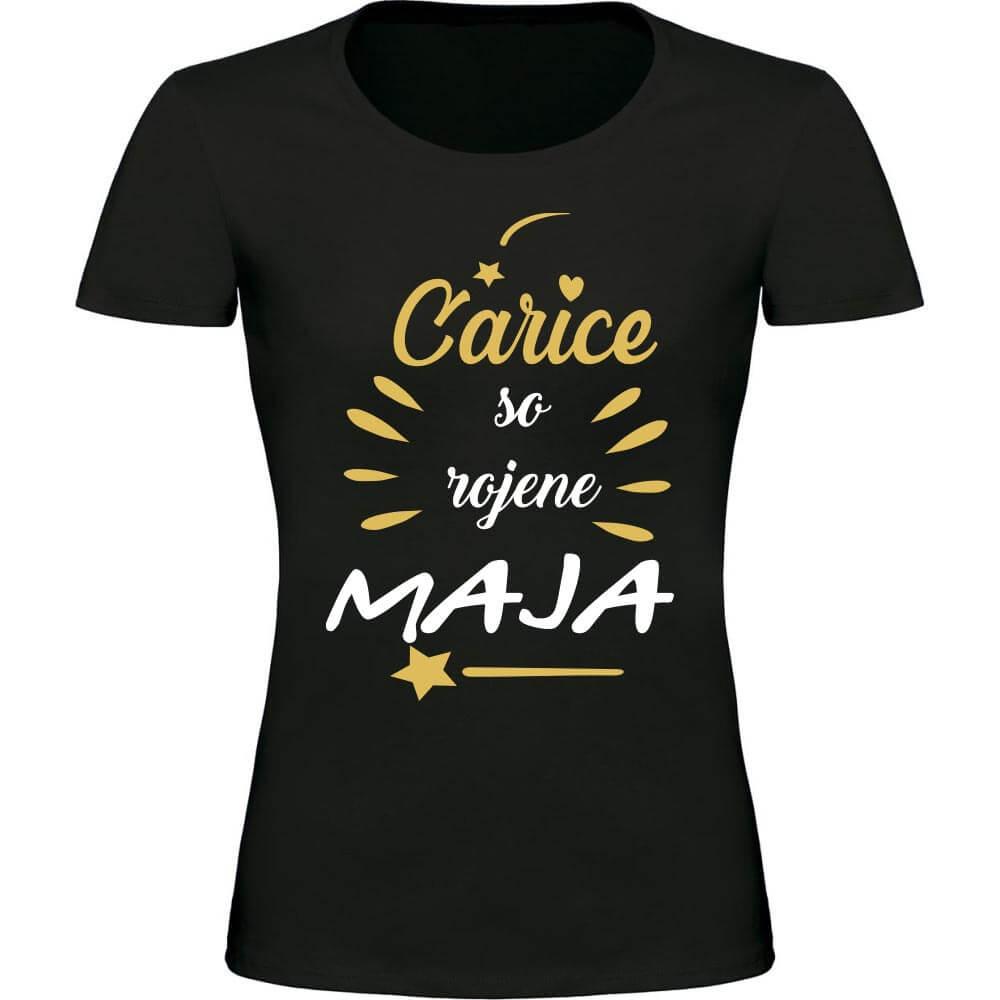carice so rojene maja, carice, darilo, majica, tisk, rerum, majica_za_rojstni_dan