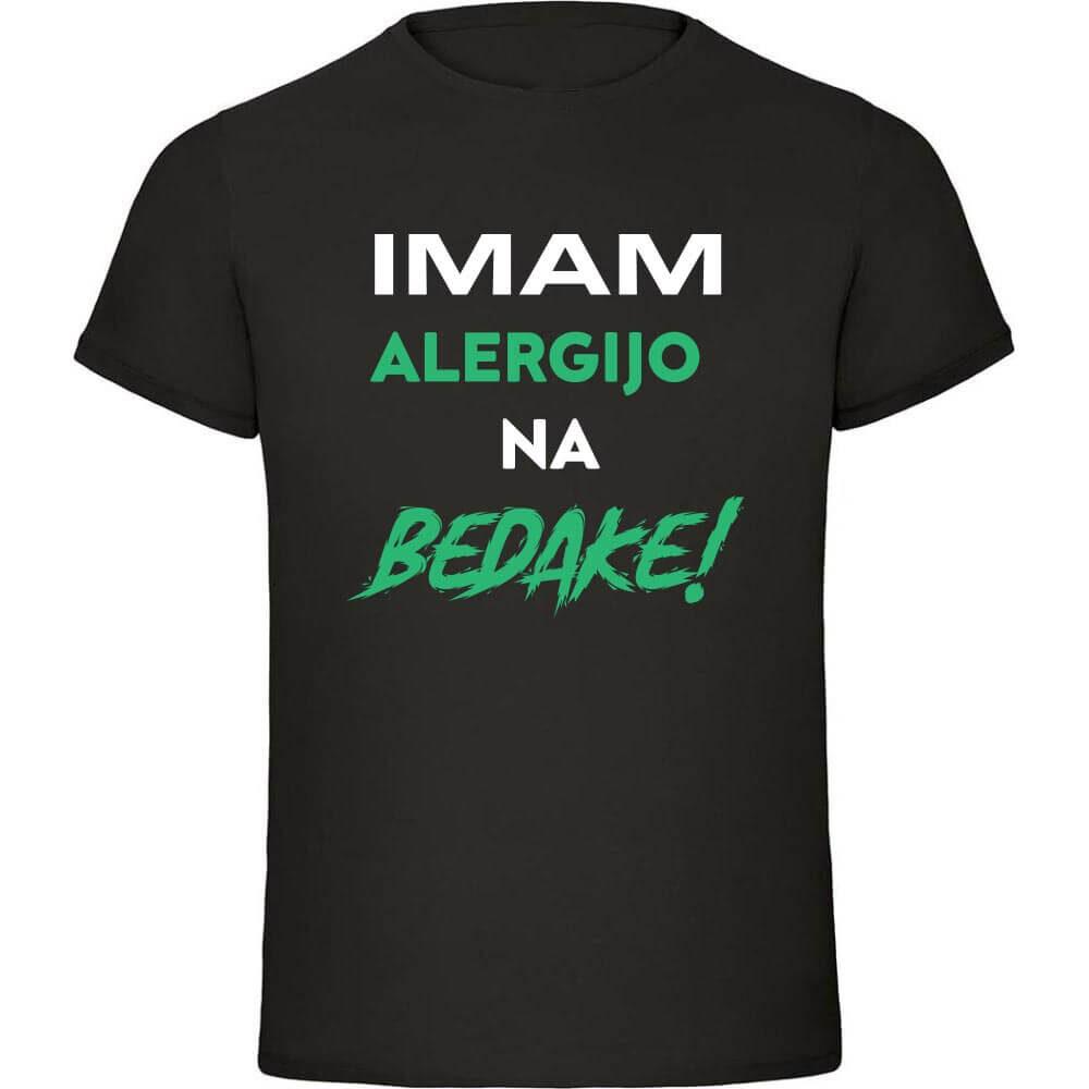 alergija, majica_alergija, imam_alergijo_na_bedake, darilo, tisk, unikat, tiskana_majica, dalilo_za_njega