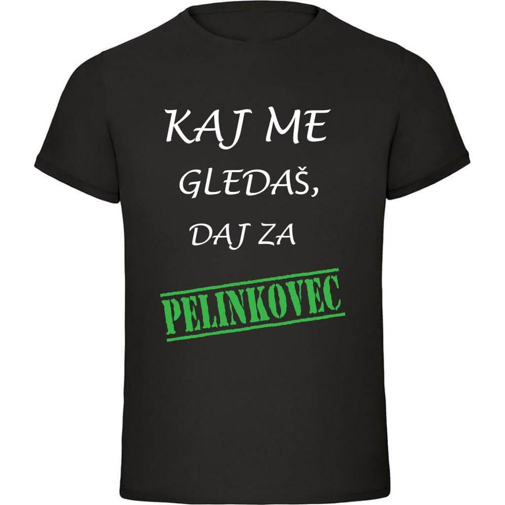kaj_me_gledaš_daj_za_pelinkovec, darilo, majica, tisk, rerum, unikat
