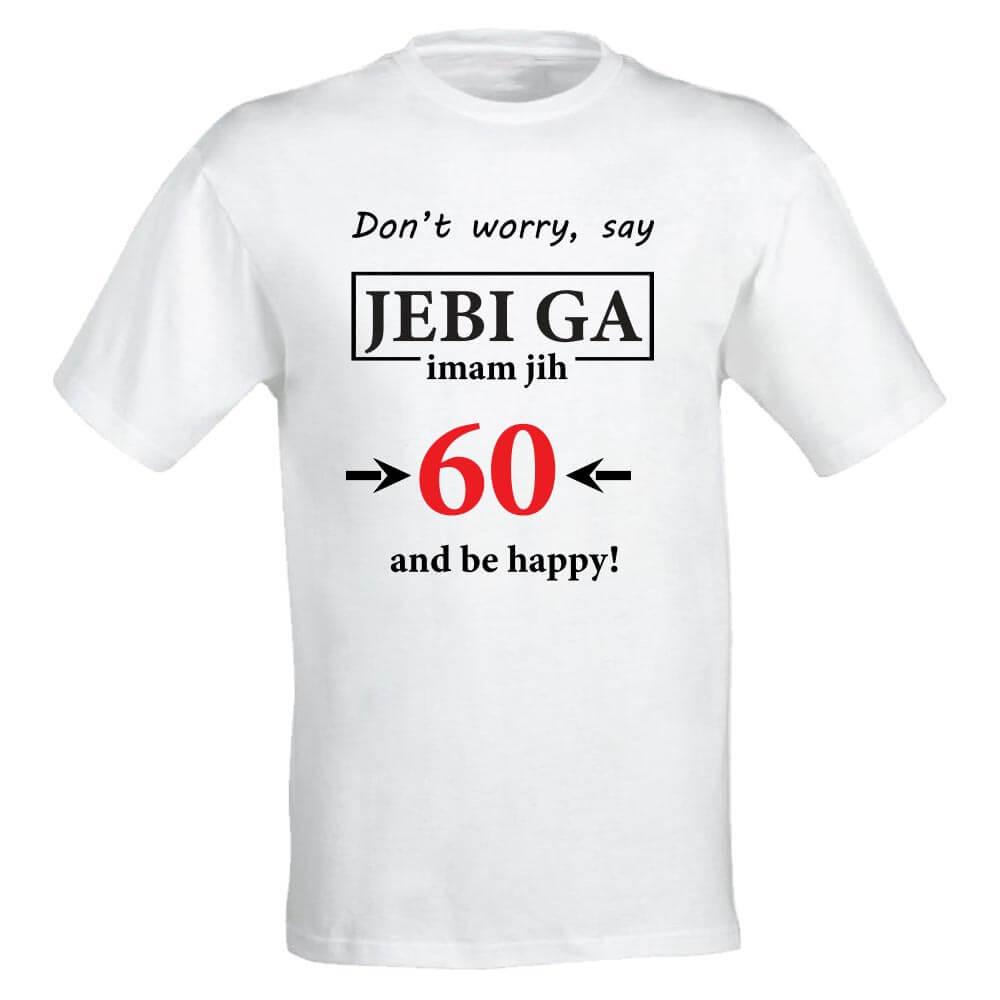 majica_za_rojstni_dan, darilo, tisk, majica, 60_let, jubilej, rojstni_dan, rerum, imam_jih_60